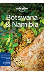 Lonely Planet: Namibia & Botswana