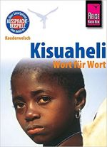 Reise-Know-How: Kisuaheli Ostafrika