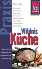 Reise-Know-How: Wildnis Küche